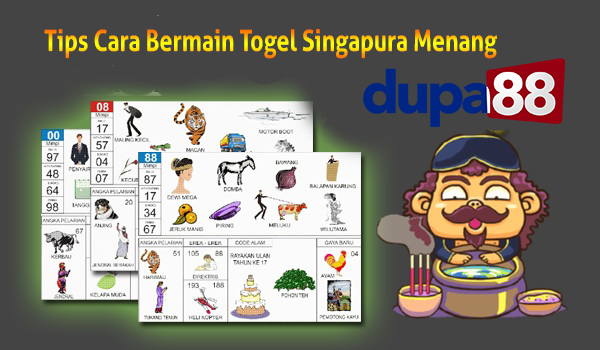 Tips Cara Bermain Togel Singapura Menang