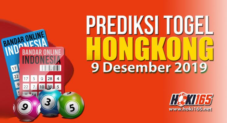 Prediksi Keluaran Hongkong 9 Desember 2019 paling Jitu