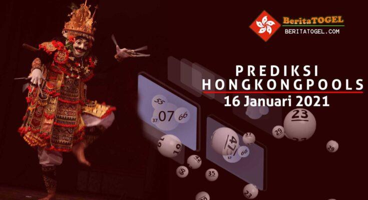 Prediksi Togel Hongkong 16 Januari 2021