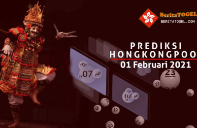 Prediksi Togel Hongkong 01 Februari 2021