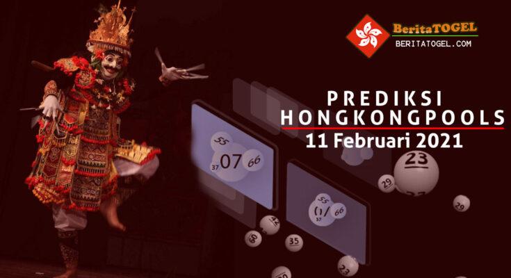 Prediksi Togel Hongkong 11 Februari 2021