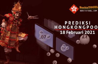 Prediksi Togel Hongkong 18 Februari 2021