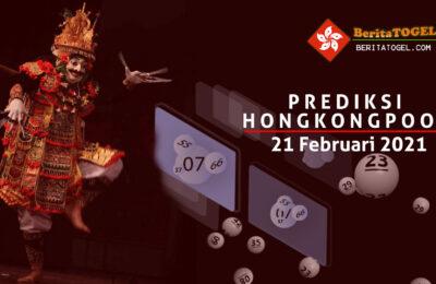 Prediksi Togel Hongkong 21 Februari 2021